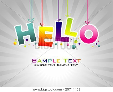 Hello abstract colorful background.