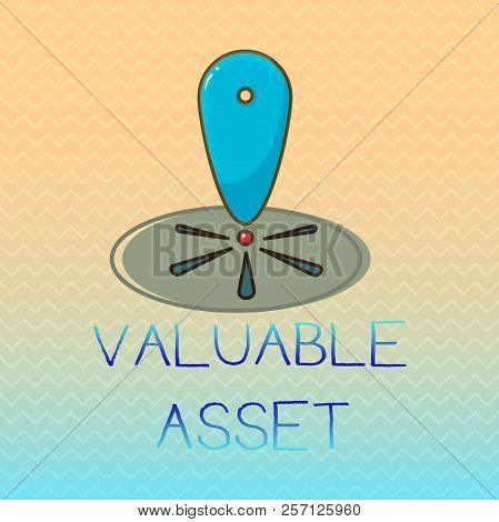 Conceptual Hand Writing Showing Valuable Asset. Business Photo Showcasing Your Most Valuable Asset I