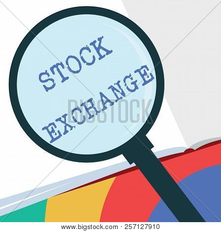Text Sign Showing Stock Exchange. Conceptual Photo An Electronic Market Where Owners Of Businesses G