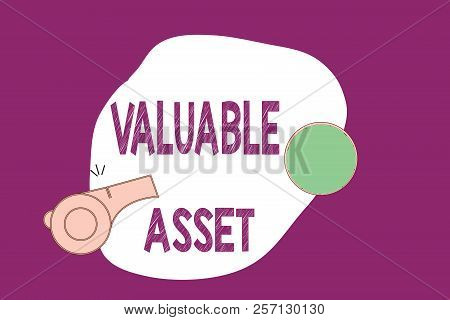 Handwriting Text Writing Valuable Asset. Concept Meaning Your Most Valuable Asset Is Your Ability Or