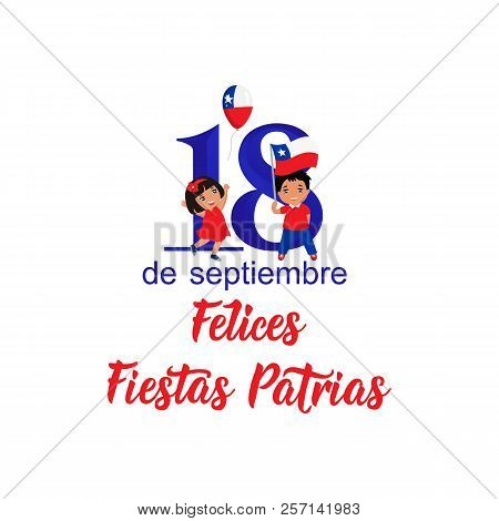 Independence Day Of Chile Greeting Card. Text In Spanish: Happy Independence Day, September 18. Grap