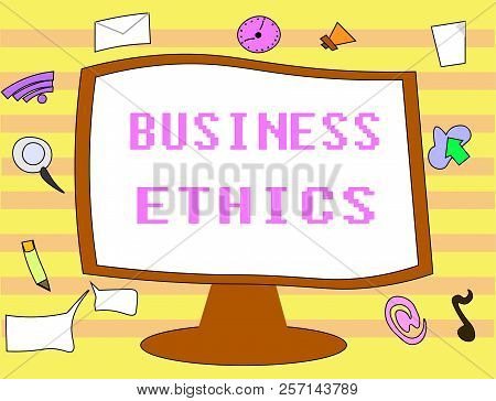 Text sign showing Business Ethics. Conceptual photo Moral principles that guide the way a business behaves poster