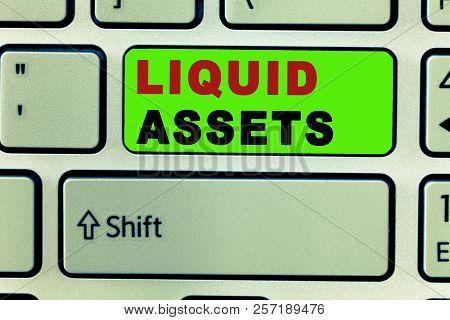 Text Sign Showing Liquid Assets. Conceptual Photo Cash And Bank Balances Market Liquidity Deferred S