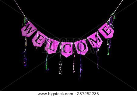 Welcome Party Banner. Pink Bunting Letters Spelling The Word Welcome With Celebration Streamers Isol