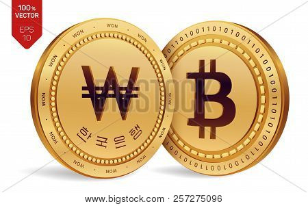 Bitcoin. Won. 3d Isometric Physical Coins. Digital Currency. Korea Won Coin. Cryptocurrency. Golden
