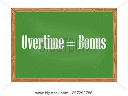 Overtime Is Bonus Blackboard Record Vector Illustration For Design