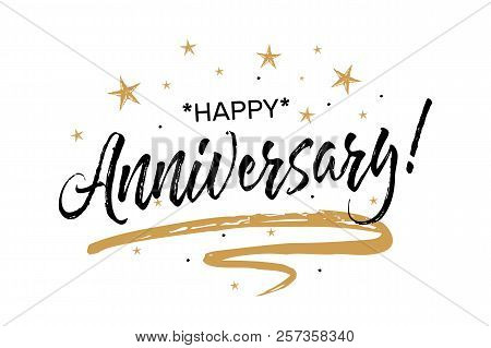 Happy Anniversary Card. Beautiful Greeting Banner Poster Calligraphy Inscription Black Text Word Gol
