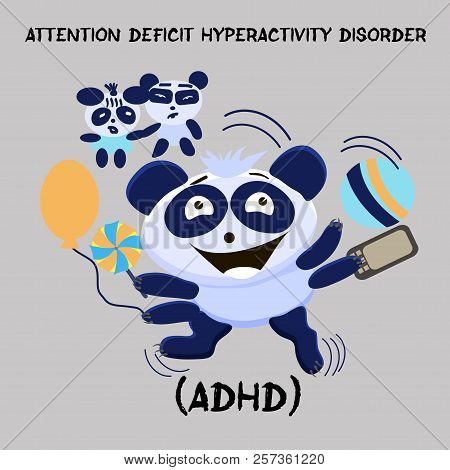 Attention Deficit Hyperactivity Disorder. Mental Health Problem. Little Cute Hyperactive Panda With