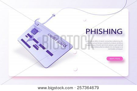 Credit Card On Fishing Hook Scam, Phishing Concept. Internet Phishing, Hacking Credit Card Or Person