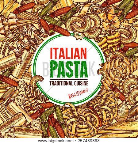 Italian Pasta Poster For Premium Quality Italy Cuisine Or Pasta Restaurant Menu. Vector Sketch Desig