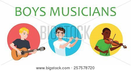 Musicians Boys Is Inspired To Play Different Musical Instruments. Violinist, Flutist, Guitarist. Vec