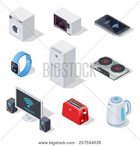 Internet Things Isometric Icons. Household Appliances. Wireless Electronic Devices Vector 3d Isolate