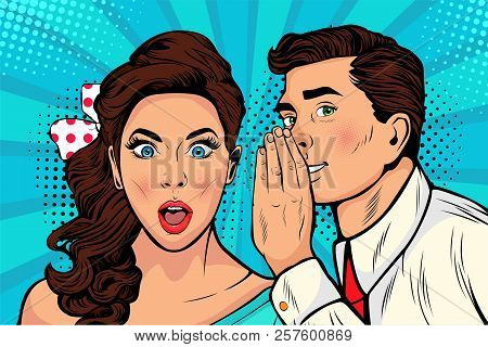 Man Whispering Gossip Or Secret To His Girlfriend Or Wife. Colorful Illustration In Pop Art Retro Co