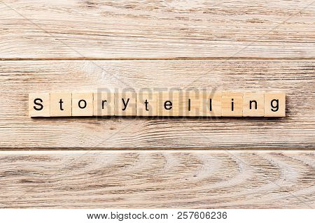 Storytelling Word Written On Wood Block. Storytelling Text On Table, Concept.