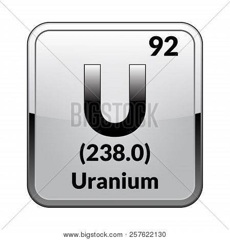 Uranium Symbol.chemical Element Of The Periodic Table On A Glossy White Background In A Silver Frame