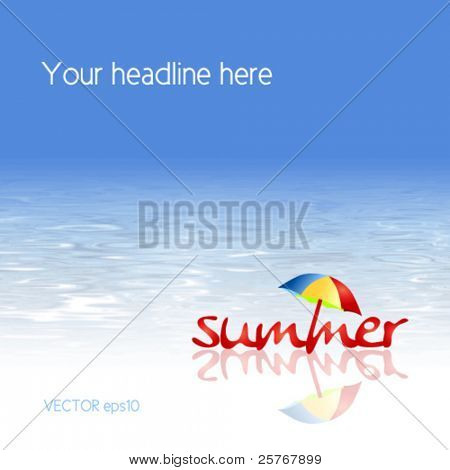 Beach background - vector summer design with abstract water texture and umbrella
