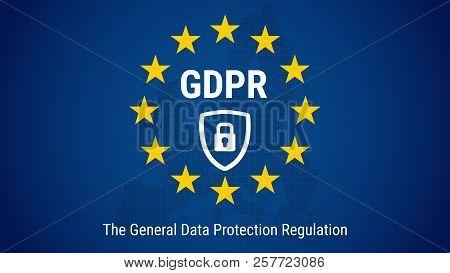 Gdpr - General Data Protection Regulation. Flag Of European Union. Vector Illustration