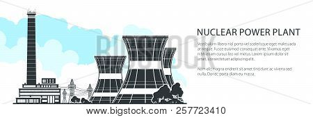 Silhouette Nuclear Power Plant Banner , Thermal Station, Nuclear Reactor And Power Lines, Vector Ill