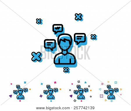Chat Messages Line Icon. Conversation Sign. Communication Speech Bubbles Symbol. Line Icon With Geom