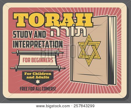 Jewish religion study and holy Torah interpretation courses for Judaic community children and adults. Vector advertisement retro poster of Torah scroll book with Magen David star poster
