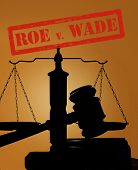Court gavel and scales of justice silhouette with Roe v Wade stamp ( abortion rights concept ) poster