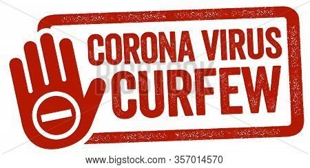 Red Stamp Illustration With Curfew Corona Virus