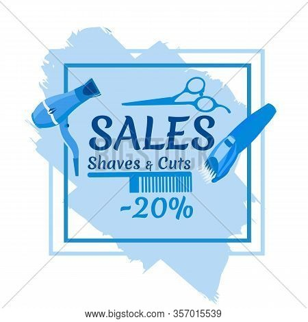 Sales Shaves And Cuts Creative Banner With Haircutting Tools As Fan, Scissors, Haircut Machine And C