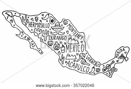 Hand Drawn Doodle Mexico Map. Mexican City Names Lettering And Cartoon Landmarks, Tourist Attraction