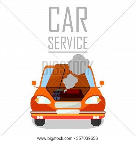 Car Service For Overheated Engine Banner Template. Cartoon Automobile With Open Bonnet, Hood. Steami