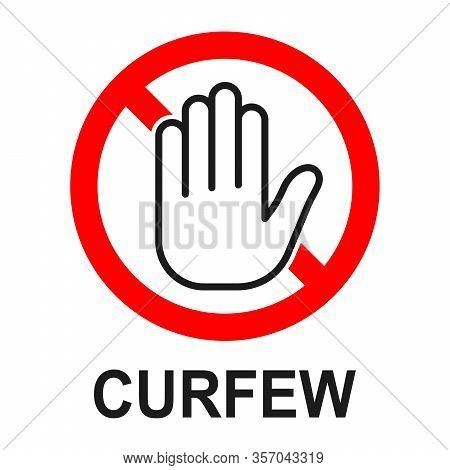 Curfew Conceptual Sign. Stay At Home. Curfew Icon Isolated. Vector Illustration. Quarantine Area