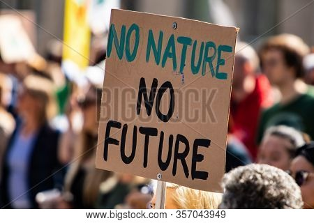 A Simple And Effective Climate Change Poster Is Seen During A City Rally, Saying No Nature No Future