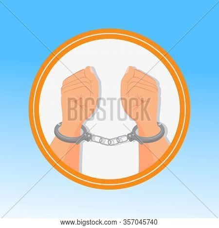 Handcuffed Hands, Fists Flat Vector Illustration. Opposition, Rebels Persecution Symbol In Round Fra