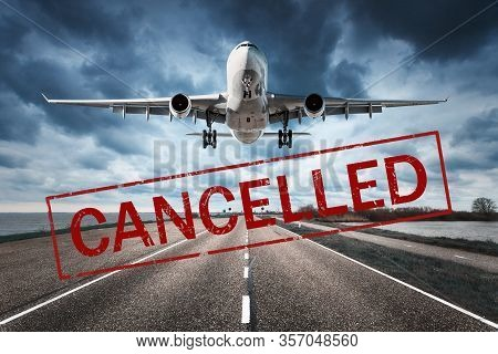 Canceled Flights In Europe And Usa Airports. Travel Vacations Cancelled Because Of Pandemic Of Coron