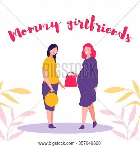 Mommy Girlfriends, Meeting Pregnant Women, Vector. Flat Illustration Meeting Two Happy Pregnant Girl