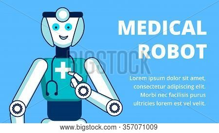 Medical Robot Services Flat Vector Banner Template. Cheerful Robotic Nurse, Cyborg With Stethoscope