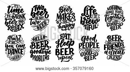 Set With Lettering Quotes About Beer In Vintage Style. Calligraphic Posters For T Shirt Print. Hand