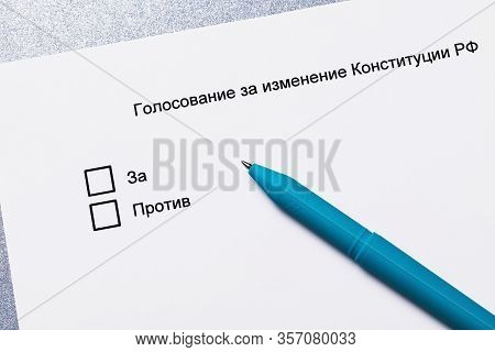 The Inscription In Russian: Voting For Amendments To The Constitution Of The Russian Federation. Vot