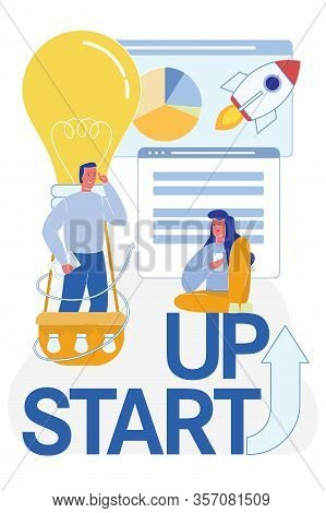 Start Up Big Letters Inscription And People Cartoon Characters Launching New Project, Aerostat And R