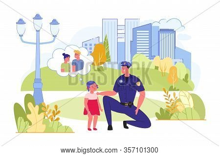 Policeman Finding Lost Child And Helping Her To Find Parents. Police Officer At Duty On City Streets