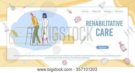 Woman Doctor Help Senior Man On Walker. Nurse And Patient In Rehab. Rehabilitative Care Banner. Reha