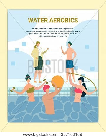 Water Aerobics Class In Swimming Pool Poster. Girl Holding Pool Noodle, Man With Ball And Dumbbells