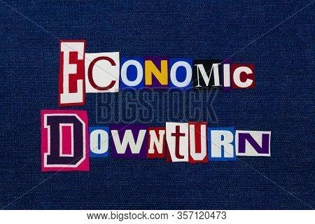 Economic Downturn Coronavirus Covid-19, Word Text Collage, Worldwide Pandemic Flu Virus, Recession D
