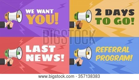 Concepts With Megaphone. Hand With Loudspeaker, We Want You Advertising Message For Referral Link, L