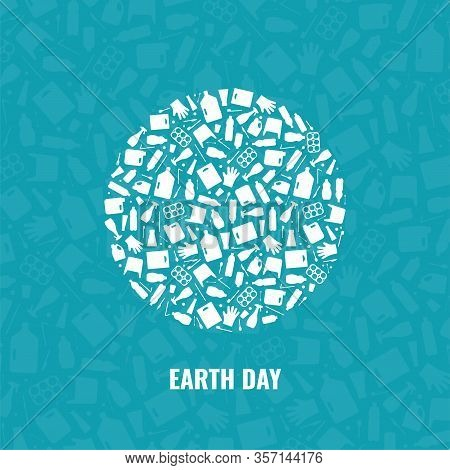 Earth Day Concept Plastic Waste Planet Pollution Vector Illustration. Round Earth Globe Filled With