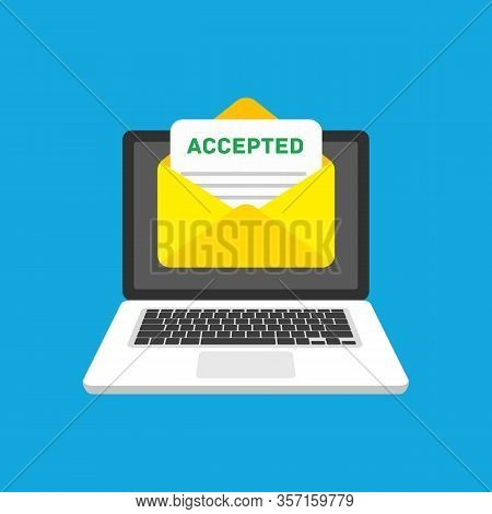 Accepted Email In Envelope. Laptop And Envelope With Accepted Header, Subject Line. Marketing, Inter
