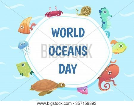World Oceans Day Poster. Save Water Background. Sea Wild Animals Vector Illustration. Sea Environmen