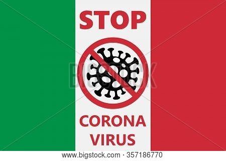 Stop Covid-19 In Italy, Novel Coronavirus 2019-ncov , Abstract Virus Strain Model Novel Coronavirus