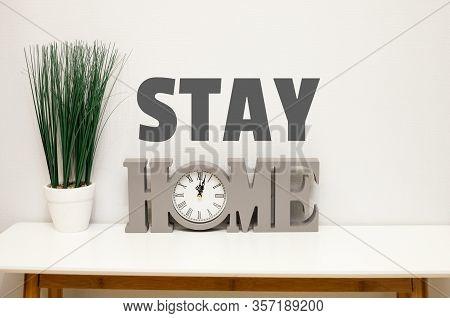 Stay Home, Work From Home Coronavirus Prevention Concept, Quarantine
