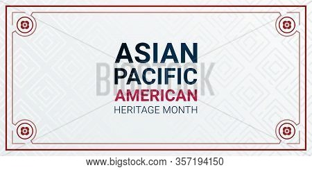 Asian Pacific American Heritage Month - May - Horizontal Vector Banner Template. Identity And Herita