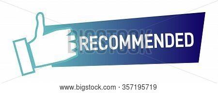Best Recommendation Badge, Bestseller Tag. Blue Recommended Banner.